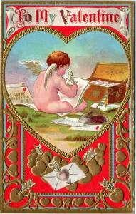 To My Valentine - embossed Cupid writing valentines - Posted 1911 Boone Iowa