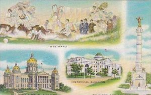 Iowa Westward The Iowa Capitol Building Historical Building Soldiers And Sail...