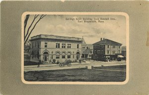 Postcard Savings Bank Building From Randall Ave. East Weymouth MA Norfolk County