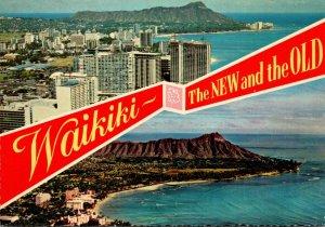 Hawaii Waikiki Beach The New 1970s and The Old 1950s