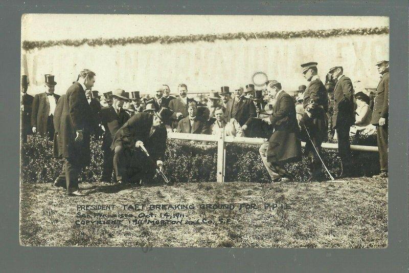 San Francisco CALIFORNIA RPPC 1911 PRESIDENT TAFT Breaking Ground PPIE Expostion