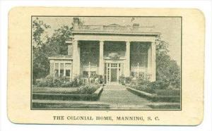 Business card  The Colonial Home, Manning , South Carolina, Route 301, Steam ...