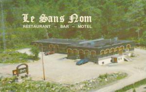 Le Sans Nom , Restaurant - Bar - Motel , St-Gerald des Laurentides , Quebec ,...