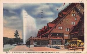 Old Faithful Inn & Geyser, Yellowstone Park, Wyoming, 1930 Linen Postcard, Used