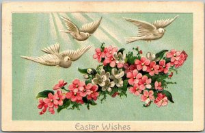 Vintage 1910 EASTER WISHES Embossed Postcard 3 White Doves / Pink Flowers
