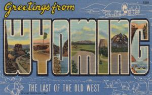 Large Letters, Greetings from WYOMING,  30-40s