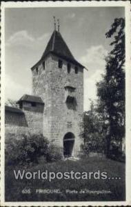 Fribourg Swizerland, Schweiz, Svizzera, Suisse Porte de Bourguillon Fribourg ...