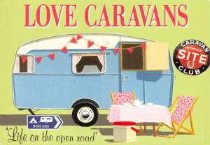 Postcard Love Caravans, Life on the Open Road, Nostalgic Retro Days Art G72