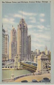 Illinois Chicago The Tribune Tower and Michigan Avenue Bridge