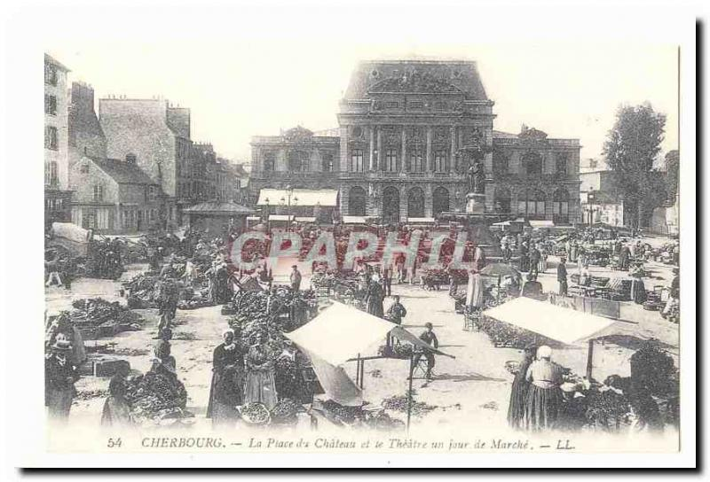 Cherbourg Postcard Old Place the castle and theater walking a day (reproduction)