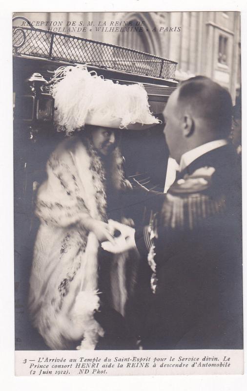 RP; Reception de S. M. La Reine de Hollande, Wilheimine, Paris, 00-10s