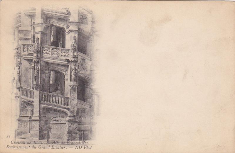 BLOIS, Loir Et Cher, France, 1900-1910's; Chateau De Blois, Aile De Francois ...