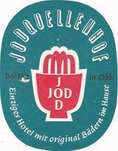Germany Bad Toelz Jodquellenhof Vintage Luggage Label sk3218