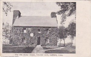 The Old Stone House Erected 1639 Guilford Connecticut 1906