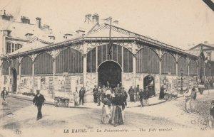 LE HAVRE, France , 00-10s ; La Poissonnerie