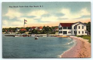 Postcard NJ Pine Beach the Pine Beach Yacht Club Vintage Linen A13
