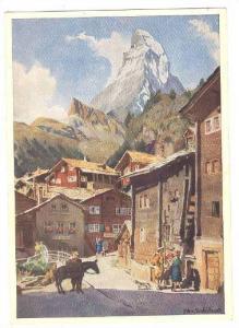 Kunstlerserie Zermatt, Nr. 8 DorfstraBe mit Matterhorn, Edo v. Handel-Mazzett...