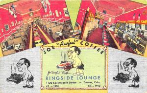 Denver CO Ringside Lounge Boxing Joe Awful Coffee Restaurant C T Postcard