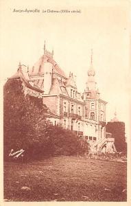 Awan Aywaille Belgium, Belgique, Belgie, Belgien Le Chateau Awan Aywaille Le ...