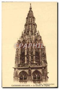 Old Postcard Caudebec en Caux The Tower of the & # 39Eglise