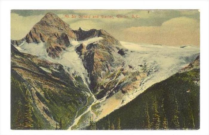 Mt. Sir Donald & Glacier, B.C., Canada, 1900-1910s