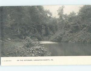 Pre-1907 OCTORARO RIVER Lancaster County Pennsylvania PA A0760