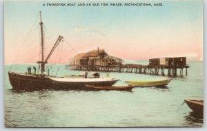 Provincetown Massachusetts~Swordfish Sailboat~Old Fish Wharf~c1910 Handcolored