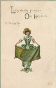 St Patricks Day Greetings - Never forget Old Ireland - Lady with Banner - DB