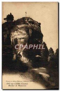 Old Postcard Cantal Vic on Cere Rock Maisonne