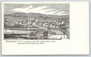 Johnstown New York~Panorama c1760~Wagon on Old Caughnawaga Road~c1905 Artist PC