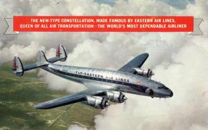 Eastern Airlines - New Type Constellation (Airline Issued)