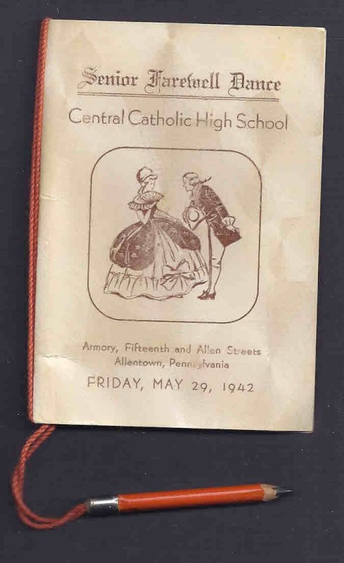 1942 CENTRAL CATHOLIC HS SR FAREWELL DANCE PROGRAM W/PENCIL,ATTACH ALLENTOWN PA