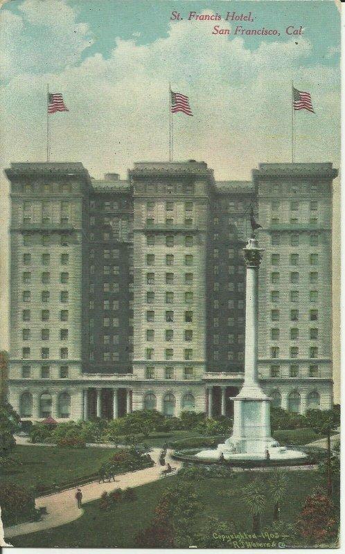 San Francisco, Cal., St. Francis Hotel, California