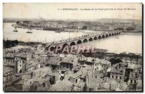 Bordeaux Old Postcard The bay and the bridge took the Tour St Michel