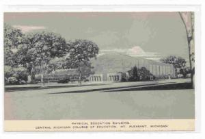 Physical Education Building, Central Michigan College Of Education, Mt. Pleas...
