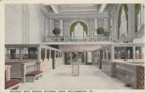 WILLIAMSPORT , Pa. , 1910s ; Interior West Branch National Bank