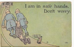 Humour Man Being Dragged By Policemen I Am In Safe Hands 1911