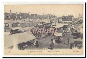 Nogent Rotrou Old Postcard The market place