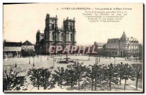 Old Postcard Vitry Le Vue Generale Franvois the Plaza of & # 39Armes