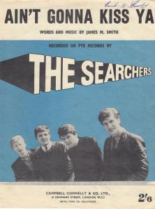 Aint Gonna Kiss Ya The Searchers 1940s Sheet Music