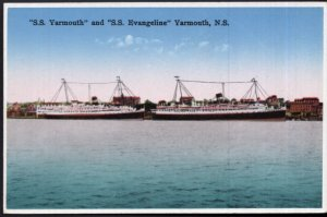 Nova Scotia YARMOUTH S.S. Yarmouth and S.S. Evangeline - White Border