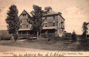 Massachusetts East Northfield Weston Hall  1908