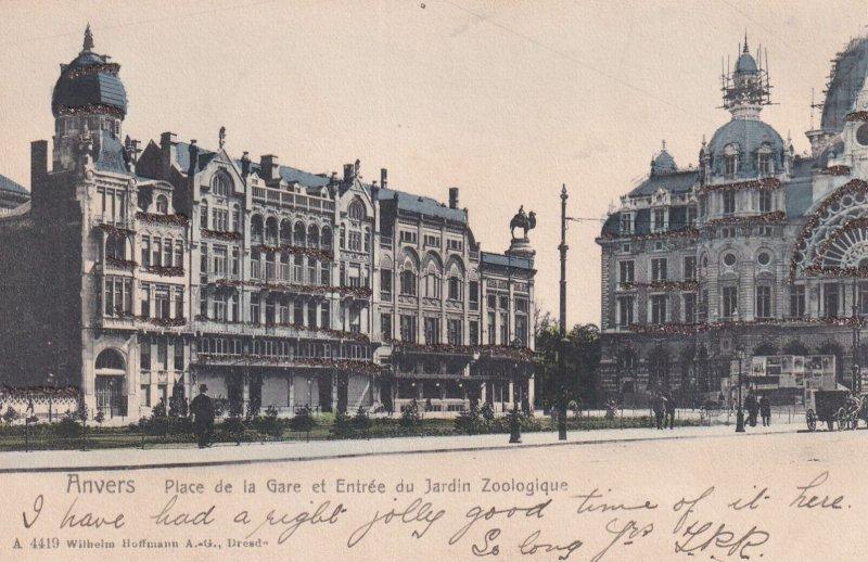 ANVERS, Antwerp, Belgium, 1901-1907; Place De La Gare Et Entree Du Jardin Zoo...