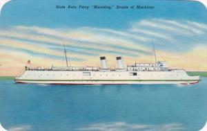 State Auto Ferry MUNISING , Straits of Mackinac , Michigan , 40-50s