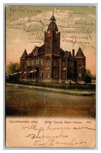 Vintage 1908 Postcard Miller County Courthouse Texarkana Arkansas