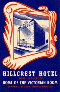 OH - Toledo. Hillcrest Hotel