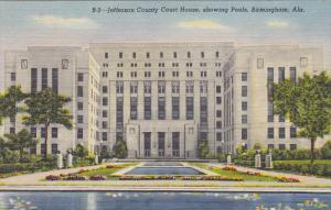 Jefferson County Court House, showing Pools, Birmingham, Alabama, 30-40s