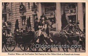 President Wilson & Ex President Taft Passing New Willard Hotel, Pennsylvania ...