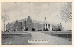 NEW CASTLE, DE Delaware     WM PENN HIGH SCHOOL    c1940's B&W Postcard