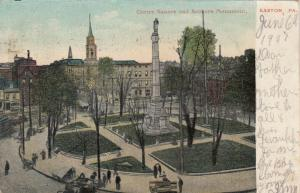 EASTON , Pennsylvania, PU-1907 ; Centre Square and Soldiers Monument